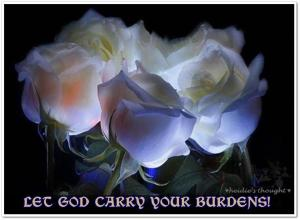 Let God Carry Your Burdens
